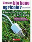 Vers un big bang agricole